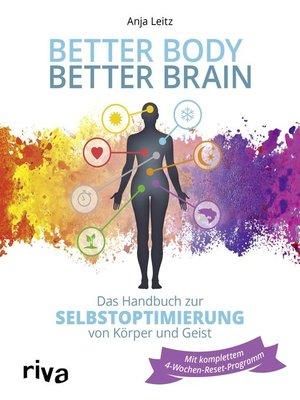 cover image of Better Body – Better Brain
