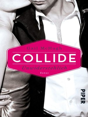 cover image of Serie Collide, Buch 1