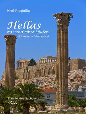 cover image of Hellas mit und ohne Säulen