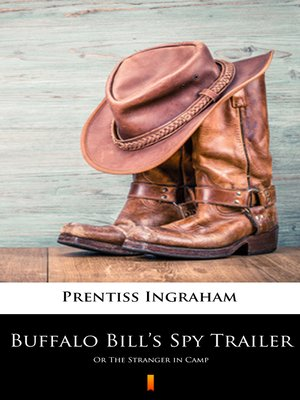 cover image of Buffalo Bill's Spy Trailer