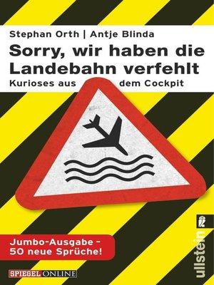 cover image of »Sorry, wir haben die Landebahn verfehlt«
