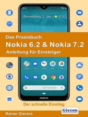 cover image of Das Praxisbuch Nokia 6.2 & Nokia 7.2--Anleitung für Einsteiger
