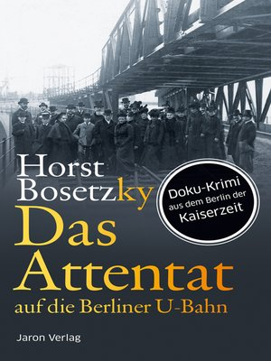 cover image of Das Attentat auf die Berliner U-Bahn