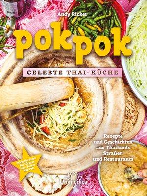 cover image of Pok Pok Gelebte Thai-Küche