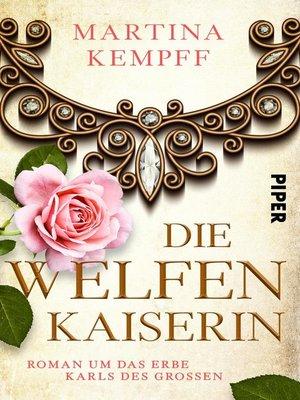cover image of Die Welfenkaiserin