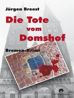 cover image of Die Tote vom Domshof