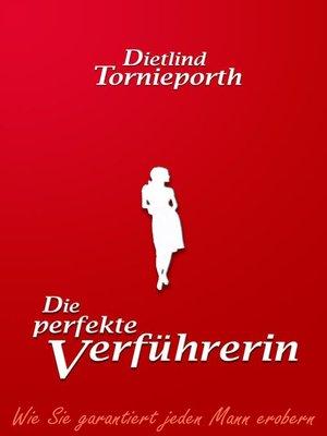 cover image of Die perfekte Verführerin