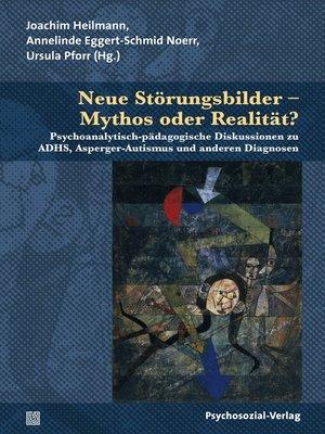cover image of Neue Störungsbilder – Mythos oder Realität?