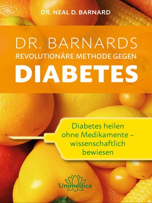 cover image of Dr. Barnards revolutionäre Methode gegen Diabetes