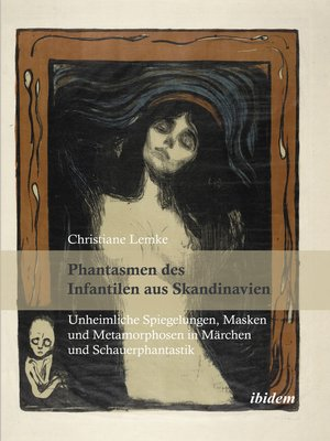 cover image of Phantasmen des Infantilen aus Skandinavien