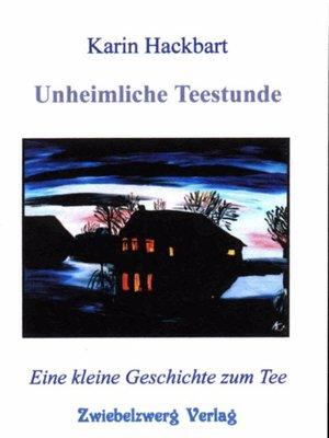 cover image of Unheimliche Teestunde