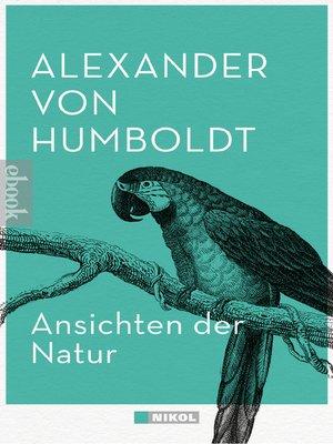 cover image of Ansichten der Natur