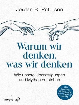 cover image of Warum wir denken, was wir denken