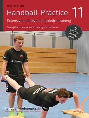 cover image of Handball Practice 11 – Extensive and diverse athletics training