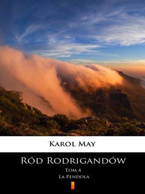 cover image of Ród Rodrigandów. La Pendola