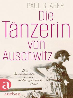 cover image of Die Tänzerin von Auschwitz