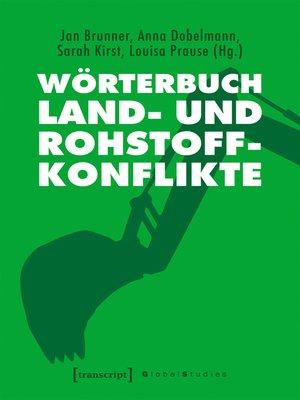 cover image of Wörterbuch Land- und Rohstoffkonflikte