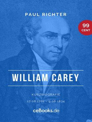 cover image of William Carey 1761 – 1834