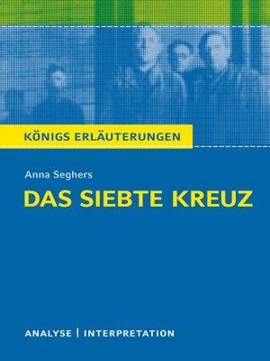 cover image of Das siebte Kreuz von Anna Seghers.
