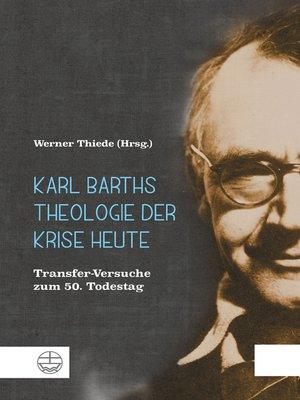 cover image of Karl Barths Theologie der Krise heute