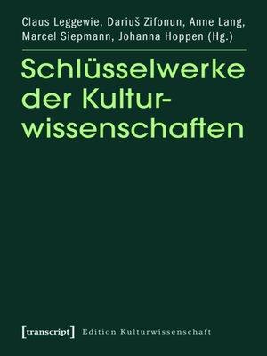 cover image of Schlüsselwerke der Kulturwissenschaften