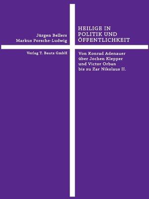 cover image of HEILIGE IN POLITIK UND ÖFFENTLICHKEIT