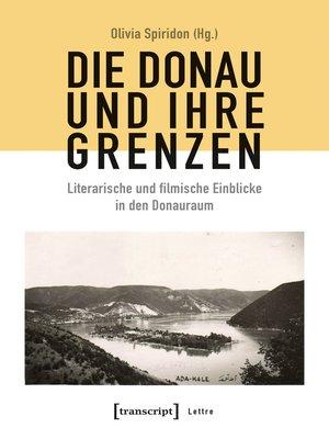 cover image of Die Donau und ihre Grenzen