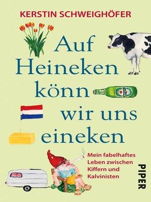cover image of Auf Heineken könn wir uns eineken