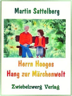 cover image of Herrn Hooges Hang zur Märchenwelt