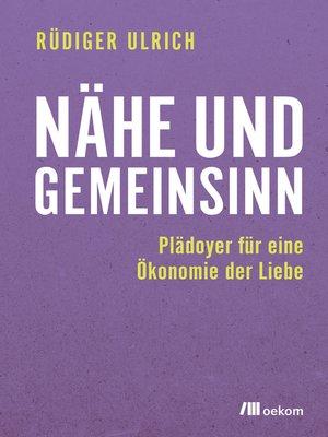 cover image of Nähe und Gemeinsinn
