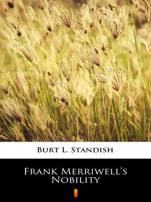 cover image of Frank Merriwell's Nobility