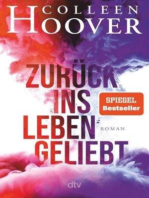 cover image of Zurück ins Leben geliebt