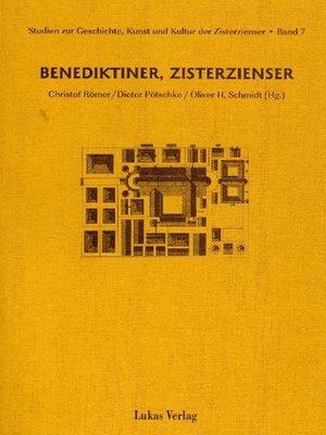 cover image of Studien zur Geschichte, Kunst und Kultur der Zisterzienser / Benediktiner, Zisterzienser