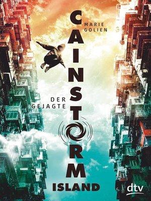 cover image of Cainstorm Island--Der Gejagte