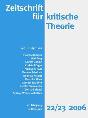 cover image of Zeitschrift für kritische Theorie / Zeitschrift für kritische Theorie, Heft 22/23