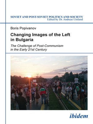 cover image of Changing Images of the Left in Bulgaria