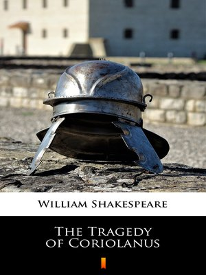 cover image of The Tragedy of Coriolanus
