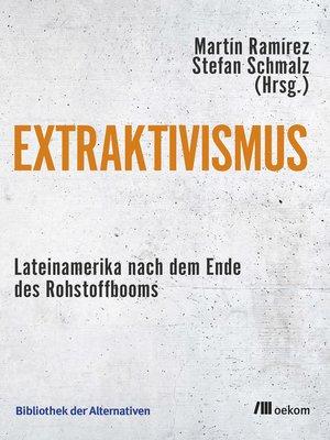 cover image of Extraktivismus