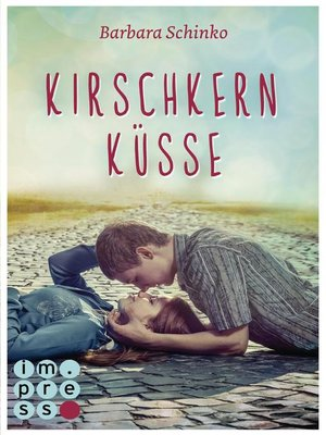 cover image of Kirschkernküsse (Kiss of your Dreams)