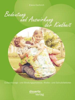 cover image of Bedeutung und Auswirkung der Kindheit