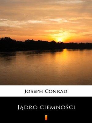 cover image of Jądro ciemności