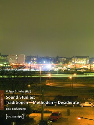 cover image of Traditionen--Methoden--Desiderate: Serie Sound Studies, Buch 1