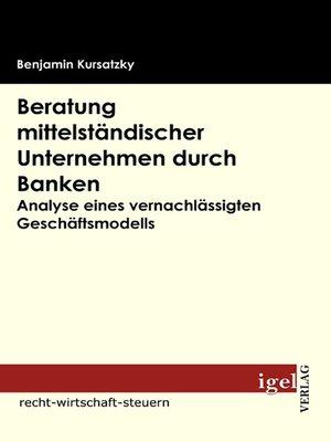 cover image of Beratung mittelständischer Unternehmen durch Banken