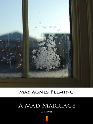 cover image of A Mad Marriage