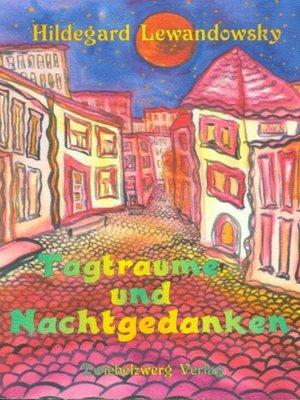 cover image of Tagträume und Nachtgedanken