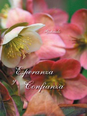 cover image of Esperanza y confianza
