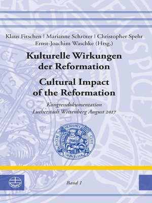 cover image of Kulturelle Wirkungen der Reformation / Cultural Impact of the Reformation