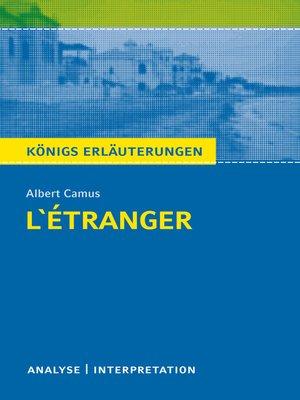 cover image of L'Étranger--Der Fremde. Königs Erläuterungen.