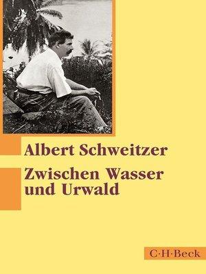 cover image of Zwischen Wasser und Urwald