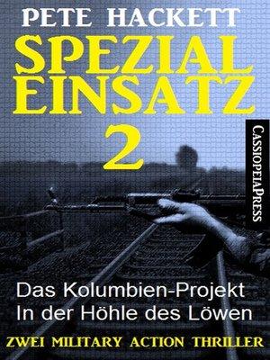 cover image of Spezialeinsatz Nr. 2--Zwei Military Action Thriller